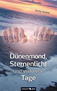 Cover Dünenmond, Sternenlicht und verlorene Tage