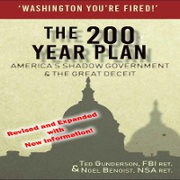 Cover The 200 Year Plan America's Shadow Government & The Great Deceit, Expanded