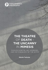 Cover The Theatre of Death – The Uncanny in Mimesis