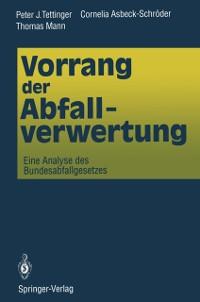 Cover Vorrang der Abfallverwertung