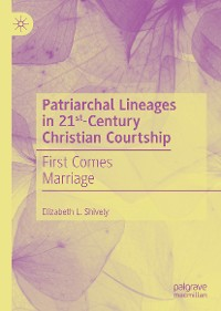 Cover Patriarchal Lineages in 21st-Century Christian Courtship