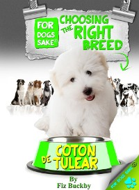 Cover Choosing the Right Breed - Coton de Tulears