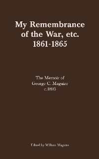 Cover My Remembrance of the War, etc. 1861-1865