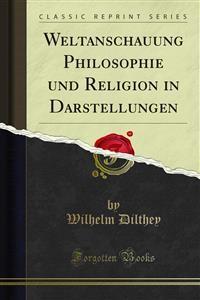 Cover Weltanschauung Philosophie und Religion in Darstellungen