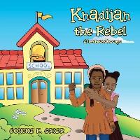 Cover Khadijah the Rebel