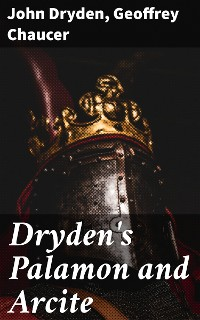 Cover Dryden's Palamon and Arcite