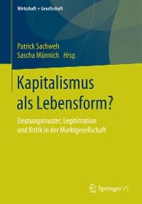 Cover Kapitalismus als Lebensform?