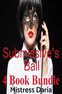 Cover Submissive's Ball 4 Book Bundle