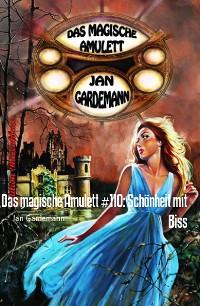 Cover Das magische Amulett #110: Schönheit mit Biss