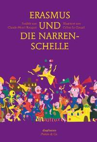 Cover Erasmus und die Narrenschelle