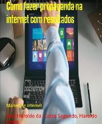 Cover Como fazer propaganda na internet com resultados
