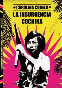 Cover La insurgencia cochina