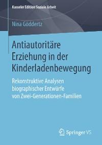 Cover Antiautoritäre Erziehung in der Kinderladenbewegung