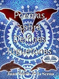 Cover Poemas Sobre Delfines Juguetones