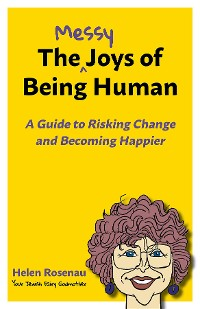Cover The Messy Joys of Being Human