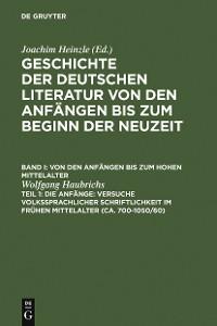 Cover Die Anfänge: Versuche volkssprachiger Schriftlichkeit im frühen Mittelalter