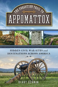 Cover The Forgotten Trail to Appomattox