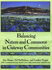 Cover Balancing Nature and Commerce in Gateway Communities