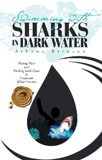 Cover Swimming with Sharks in Dark Water