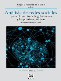 Cover Análisis de redes sociales para el estudio de la gobernanza y las políticas públicas