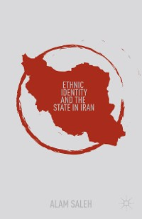 Cover Ethnic Identity and the State in Iran