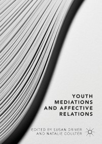 Cover Youth Mediations and Affective Relations