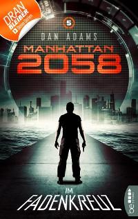 Cover Manhattan 2058 - Folge 5