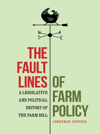 Cover The Fault Lines of Farm Policy