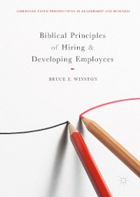 Cover Biblical Principles of Hiring and Developing Employees