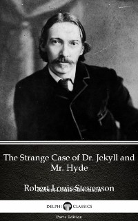 Cover Strange Case of Dr. Jekyll and Mr. Hyde by Robert Louis Stevenson (Illustrated)