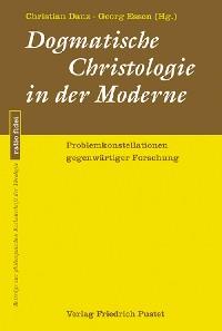 Cover Dogmatische Christologie in der Moderne