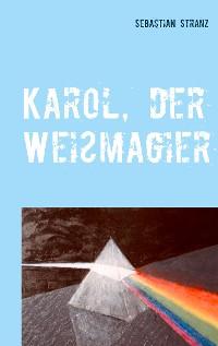 Cover Karol, der Weißmagier