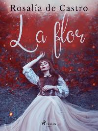 Cover La flor