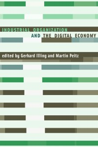 Cover Industrial Organization and the Digital Economy