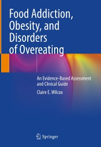 Cover Food Addiction, Obesity, and Disorders of Overeating
