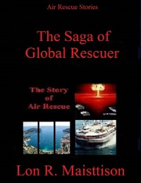 Cover Saga of Global Rescuer