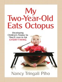 Cover My Two-Year-Old Eats Octopus
