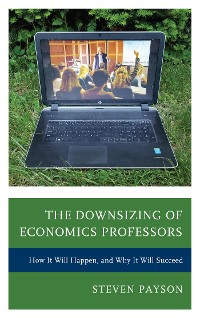 Cover The Downsizing of Economics Professors