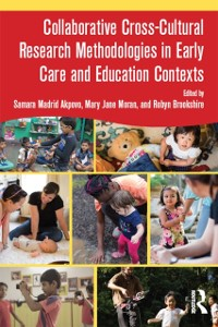 Cover Collaborative Cross-Cultural Research Methodologies in Early Care and Education Contexts