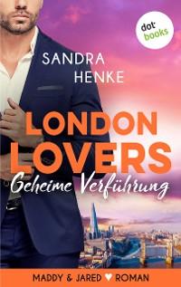 Cover LONDON LOVERS - Geheime Verführung