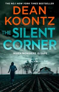 Cover Silent Corner (Jane Hawk Thriller, Book 1)