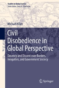 Cover Civil Disobedience in Global Perspective