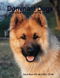 Cover Dominant Dogs - Handling Myths and Training Insights