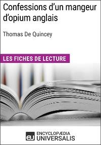 Cover Confessions d'un mangeur d'opium anglais de Thomas De Quincey
