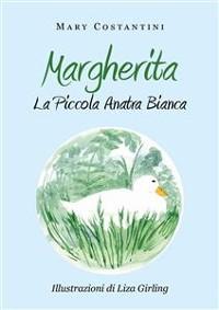 Cover Margherita. La piccola anatra bianca