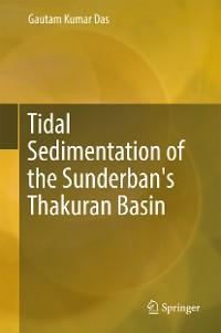 Cover Tidal Sedimentation of the Sunderban's Thakuran Basin