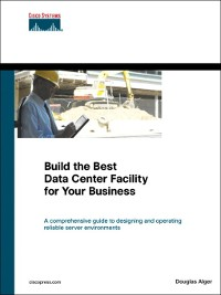 Cover Build the Best Data Center Facility for Your Business