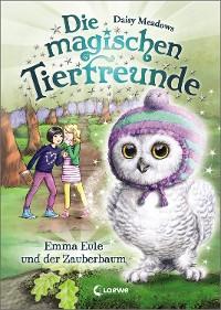Cover Die magischen Tierfreunde 11 - Emma Eule und der Zauberbaum