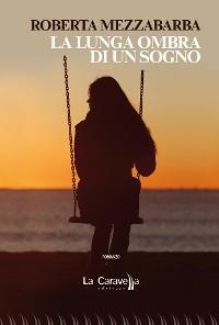 Cover La lunga ombra di un sogno