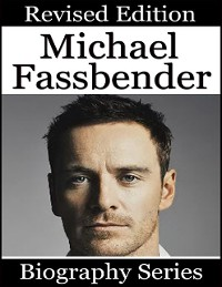 Cover Michael Fassbender - Biography Series